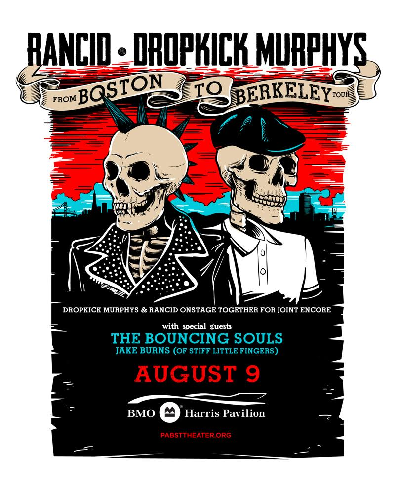 Rancid and Dropkick Murphys to Play the BMO Harris Pavilion on Wednesday, August 9