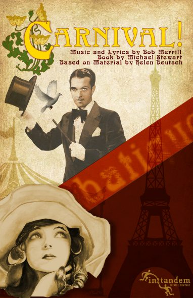 In Tandem Theatre presents the rarely seen musical Carnival by Michael Stewart