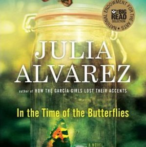 Milwaukee to Read and Celebrate In the Time of the Butterflies by Julia Alvarez