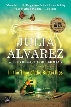 In the Time of the Butterflies by Julia Alvarez.