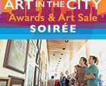Thursday, May 18 — Art In The City Awards & Art Sale Soirée