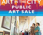 Art In The City Public Art Sale Friday through Sunday, May 19-21