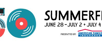 Summerfest Celebrates its 50th Edition with Special 50th Activities and Promotions