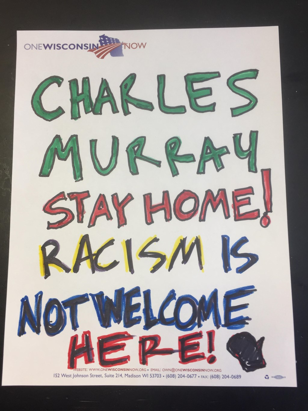 Charles Murray Stay Home! Racism is Not Weclom Here!