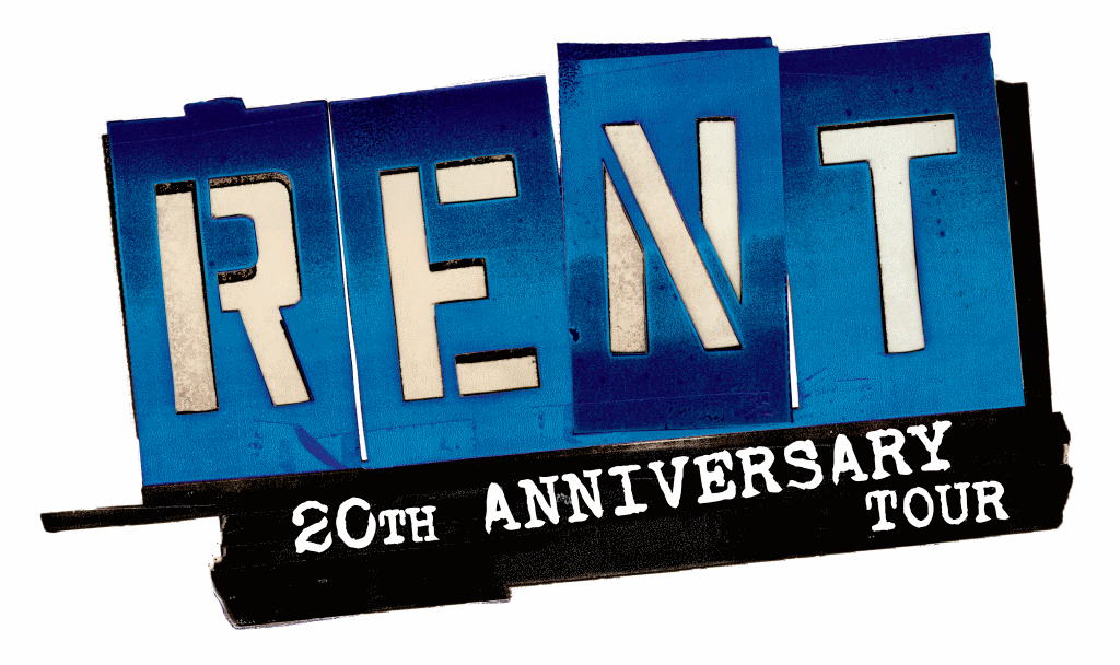 Rent 20th Anniversary Tour Coming to Milwaukee October 3-8