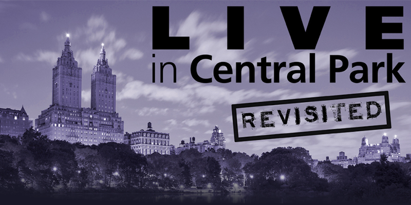 Live in Central Park [Revisited] Comes to the Marcus Center