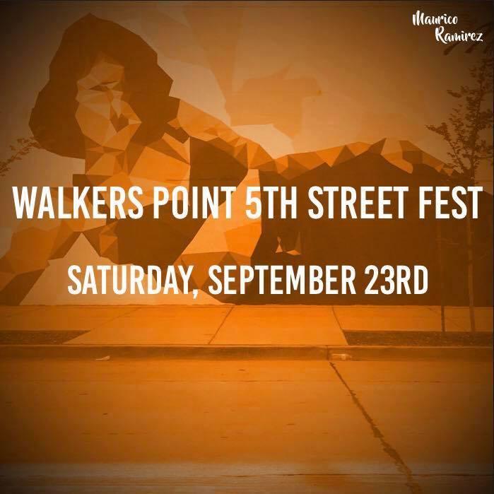 Walker's Point 5th Street Fest Entertainment Line Up