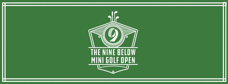 Nine Below announces debut of Mini Golf Open tournament