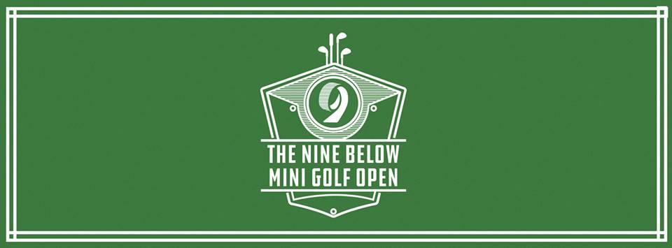 Nine Below announces debut of Mini Golf Open tournament