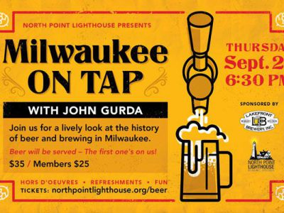 "North Point Lighthouse presents John Gurda and ""Milwaukee On Tap,"" a history of brewing beer in Milwaukee."