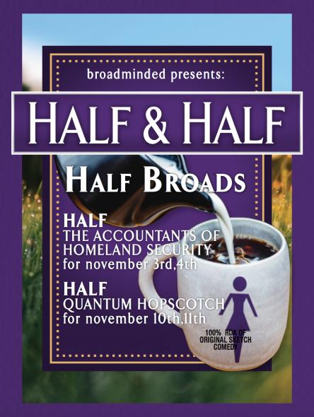 Half & Half.