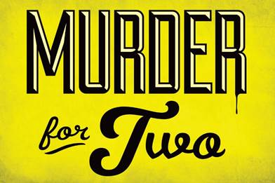 "Murder for Two"" Begins Performances at Milwaukee Repertory Theater November 10"