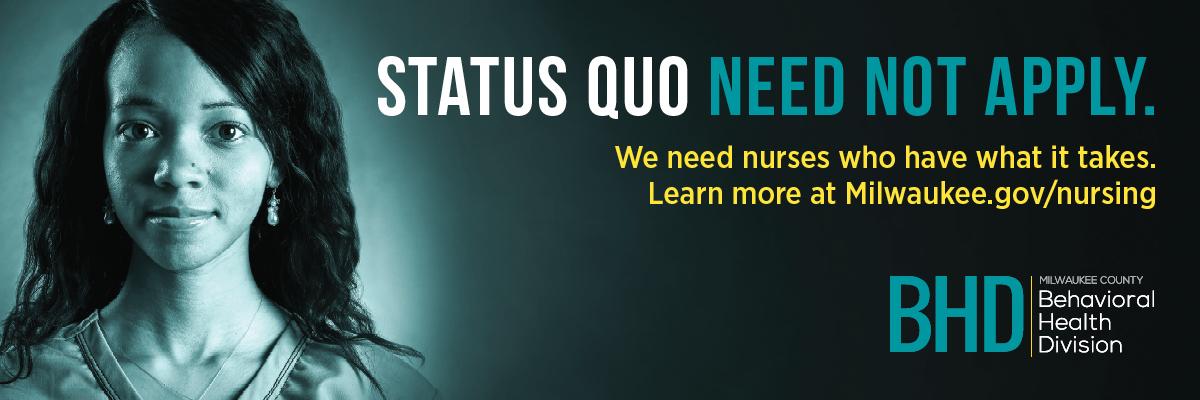Status Quo Need Not Apply.
