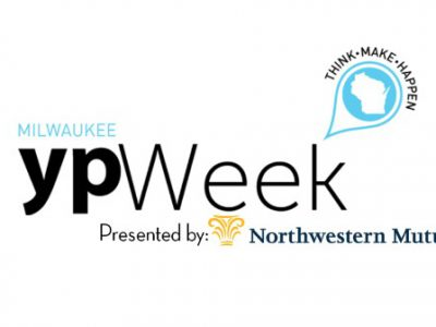 YPWeek Wisconsin Announces 2018 Program Lineup, NEWaukee Announces Northwestern Mutual as Presenting Sponsor of YPWeek Milwaukee
