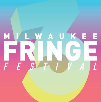 The third annual Milwaukee Fringe Festival