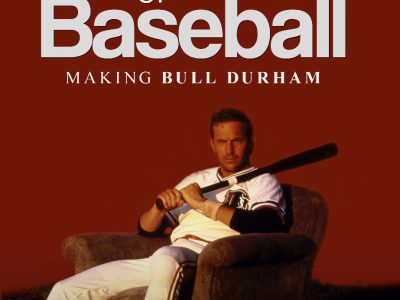 The Church of Baseball: Making Bull Durham