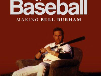 The Church of Baseball: Making Bull Durham