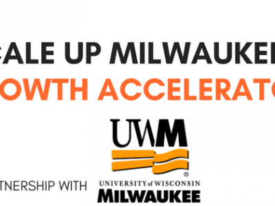 Scale Up Milwaukee enters new partnership with UWM's Lubar School of Business to spark growth among local businesses