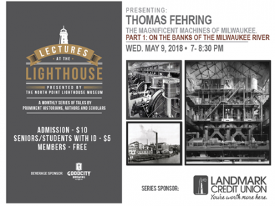 May 9 – Magnificent Machines of Milwaukee Lecture at North Point Lighthouse