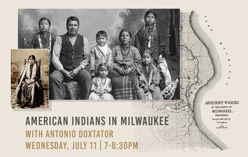 "North Point Lighthouse Presents its July lecture, ""American Indians In Milwaukee,"" a fascinating look at the history of Milwaukee's Native Americans"