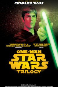 <em>One-Man Star Wars Trilogy</em> Will Take Starlight Indoors Audiences on a Fun, Frenetic Trip to a Galaxy Far, Far Away
