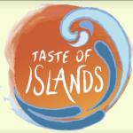 Taste of Islands