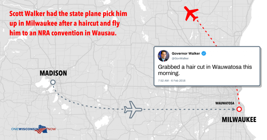 Scott Walker had the state plane pick him up in Milwaukee after a haircut and fly him to an NRA convention in Wausau.