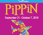 Don't miss 'Pippin' at Skylight Music Theatre Opening Friday, September 21!