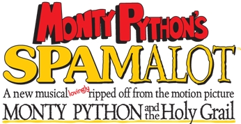 Monty Python's SPAMALOT Coming to the Miller High Life Theatre for Three Performances, March 2 & 3, 2019