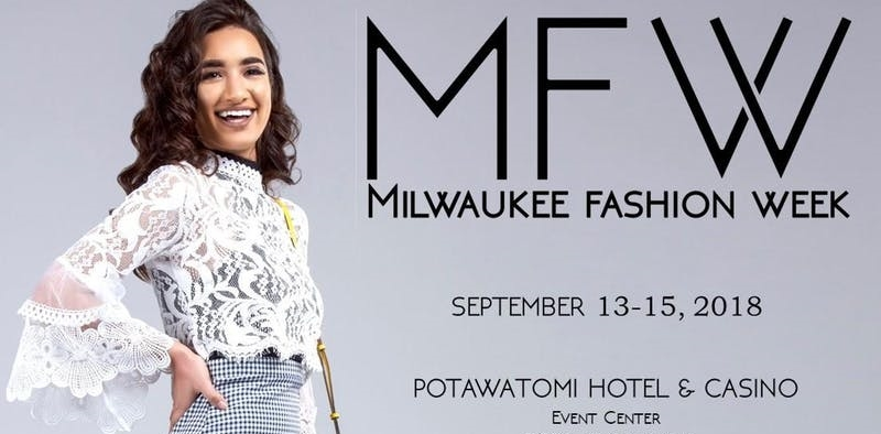 Milwaukee Fashion Week.