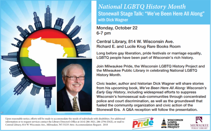 "National LGBTQ History Month Stonewall Stage Talk: ""Weve Been Here All Along"" with Dick Wagner"