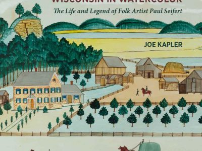 Book Uncovers Folk Artist's Life & Driftless Area Watercolors