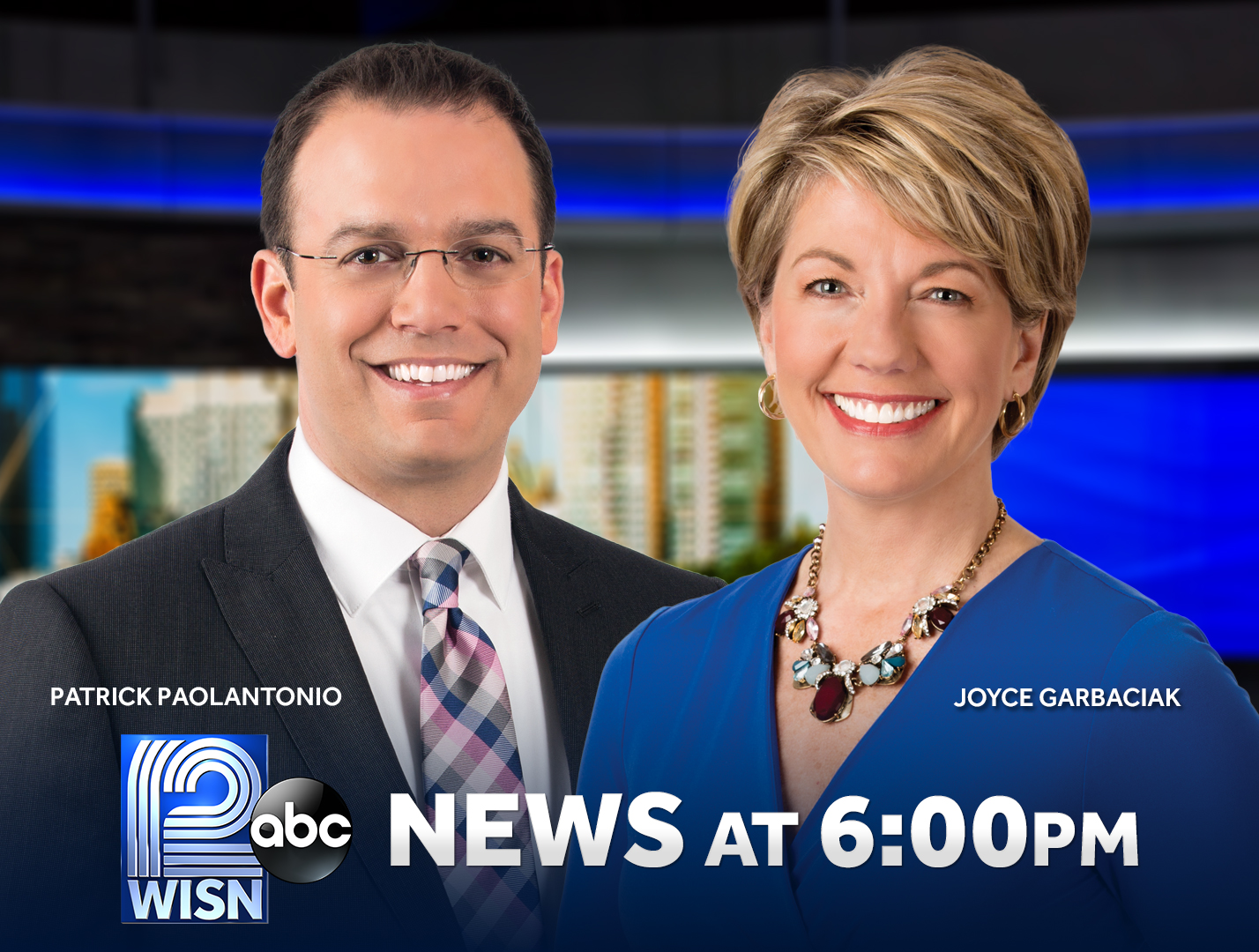 "Patrick Paolantonio Joins Joyce Garbaciak For ""WISN 12 News at 6"""