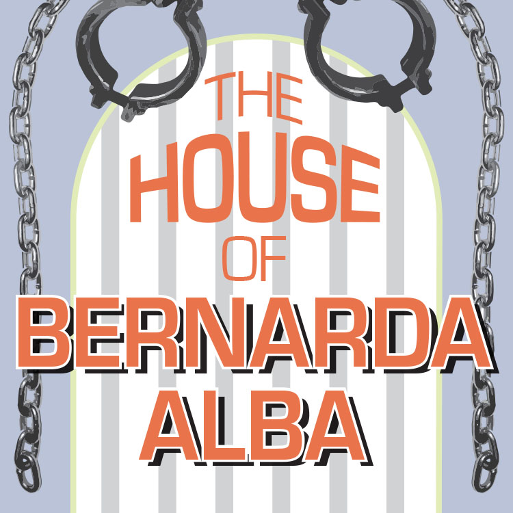 Village Playhouse Reprises Federico Garcia-Lorca's The House of Bernarda Alba