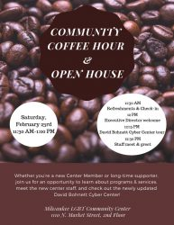 Community Coffee Hour and Open House