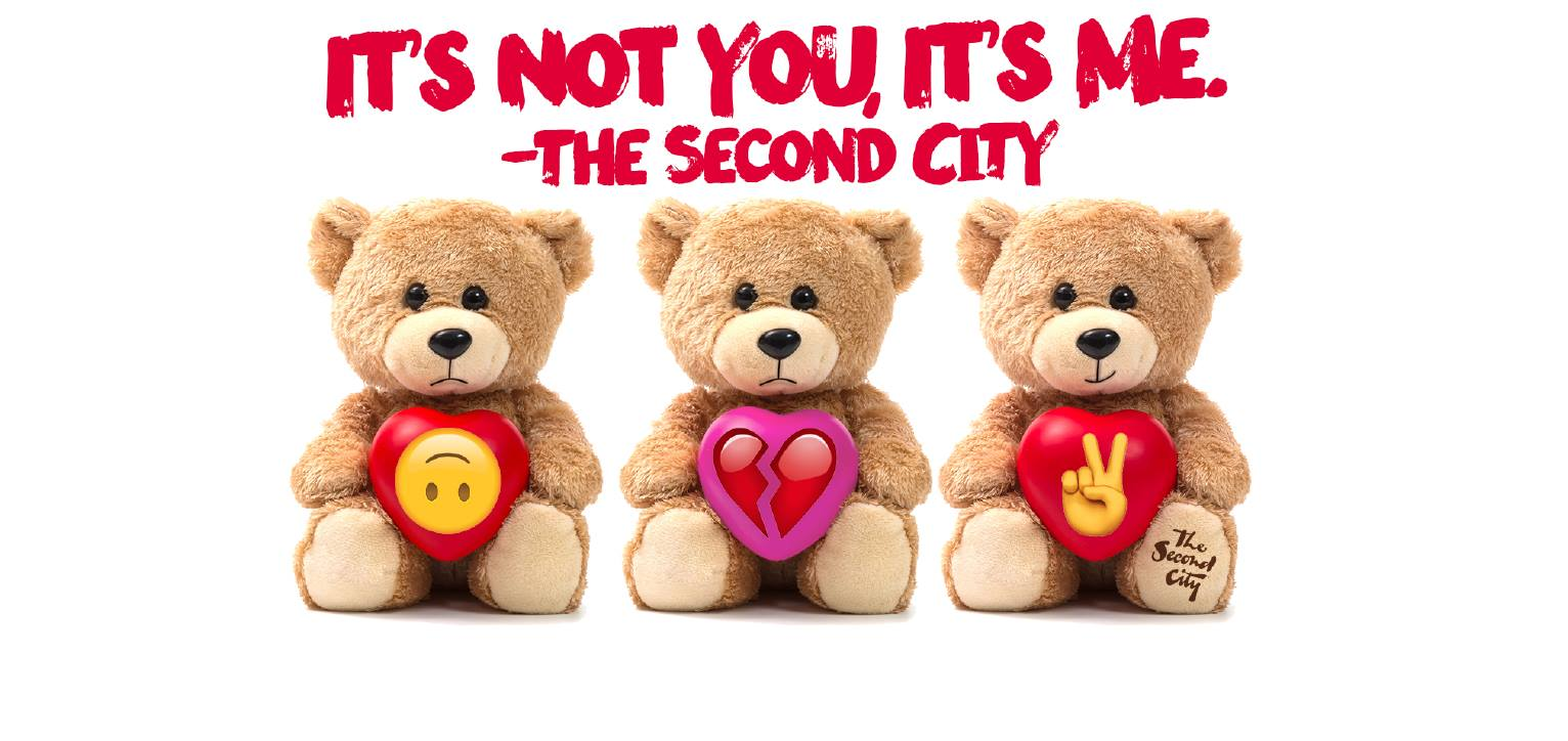 'IT'S NOT YOU, IT'S ME, THE SECOND CITY' Sends Up Break-ups and Make-ups