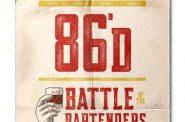 86'd: Battle of the Bartenders