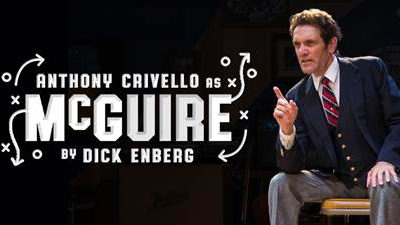 The Miller High Life Theatre and Rech Entertainment Present Anthony Crivello as McGuire