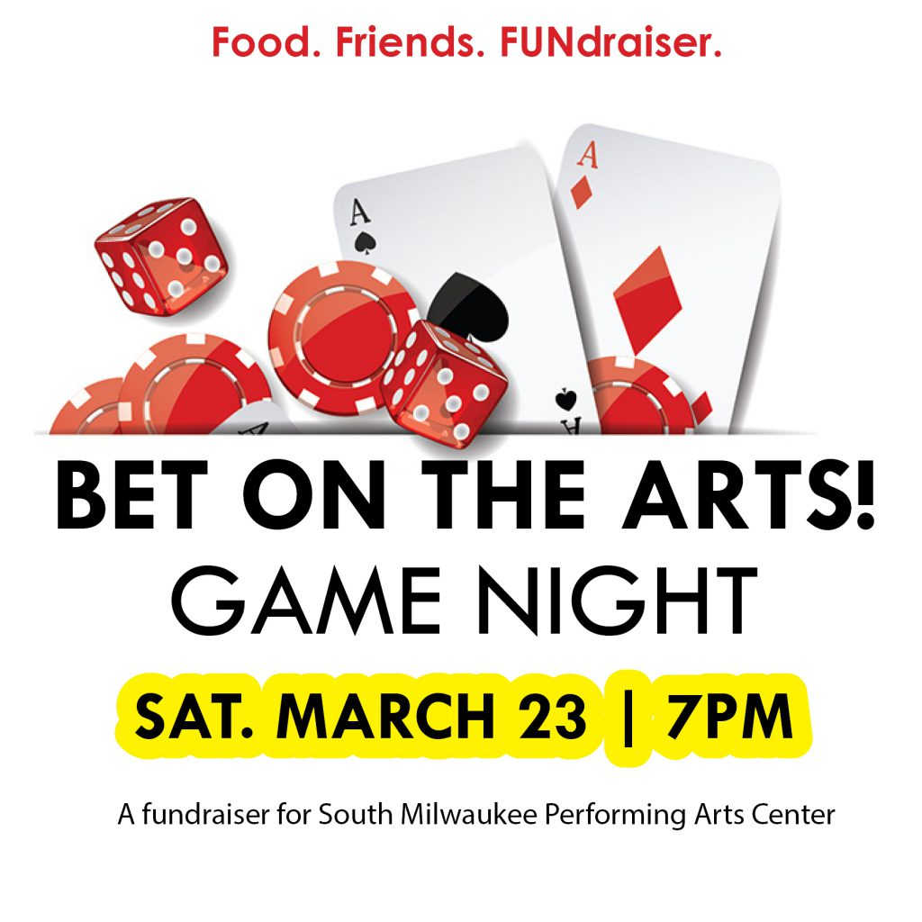 South Milwaukee Performing Arts Center Presents Bet on the Arts