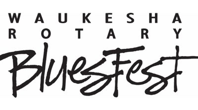 Waukesha Rotary BluesFest Announces Full 2019 Lineup