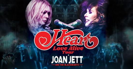 Heart with special guest Joan Jett and the Blackhearts