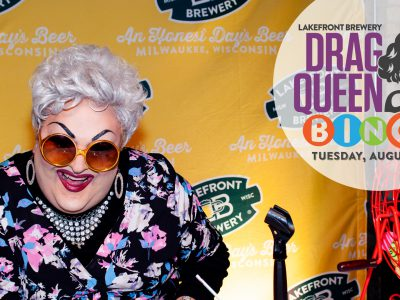 Lakefront Brewery Proudly Comes Out With Drag Queen Bingo!