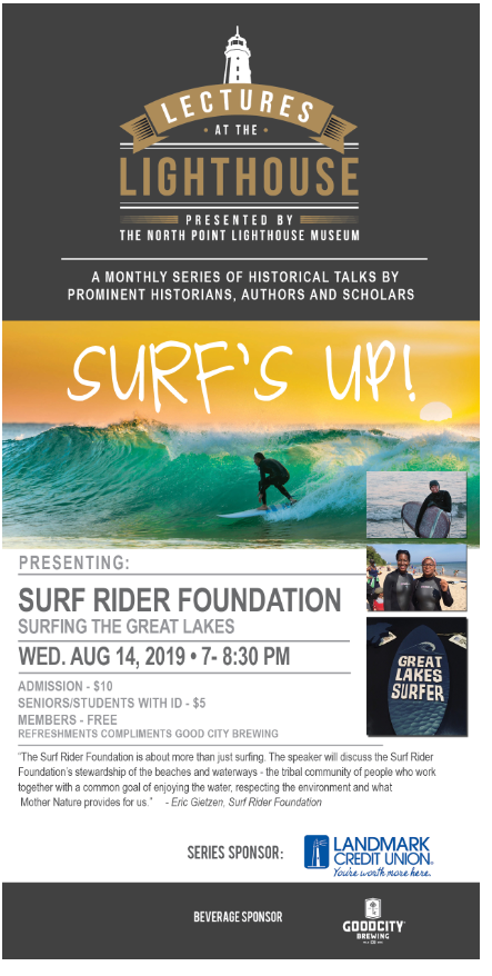North Point Lighthouse – August 14, 2019 Lecture from the Surfrider Foundation about protecting our waters and surfing