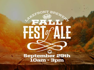 """Lakefront Brewery Announces the 2nd Annual """"Fall Fest of Ale."""""""