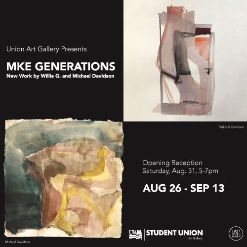 MKE Generations: New Work by Willie G. and Michael Davidson