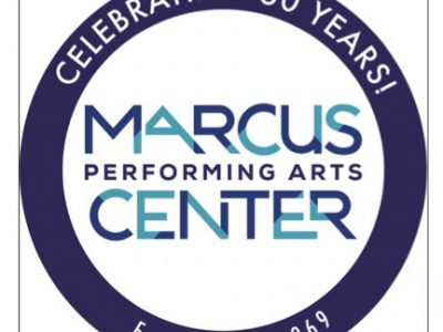 The Marcus Performing Arts Center's 50th Anniversary Celebration!
