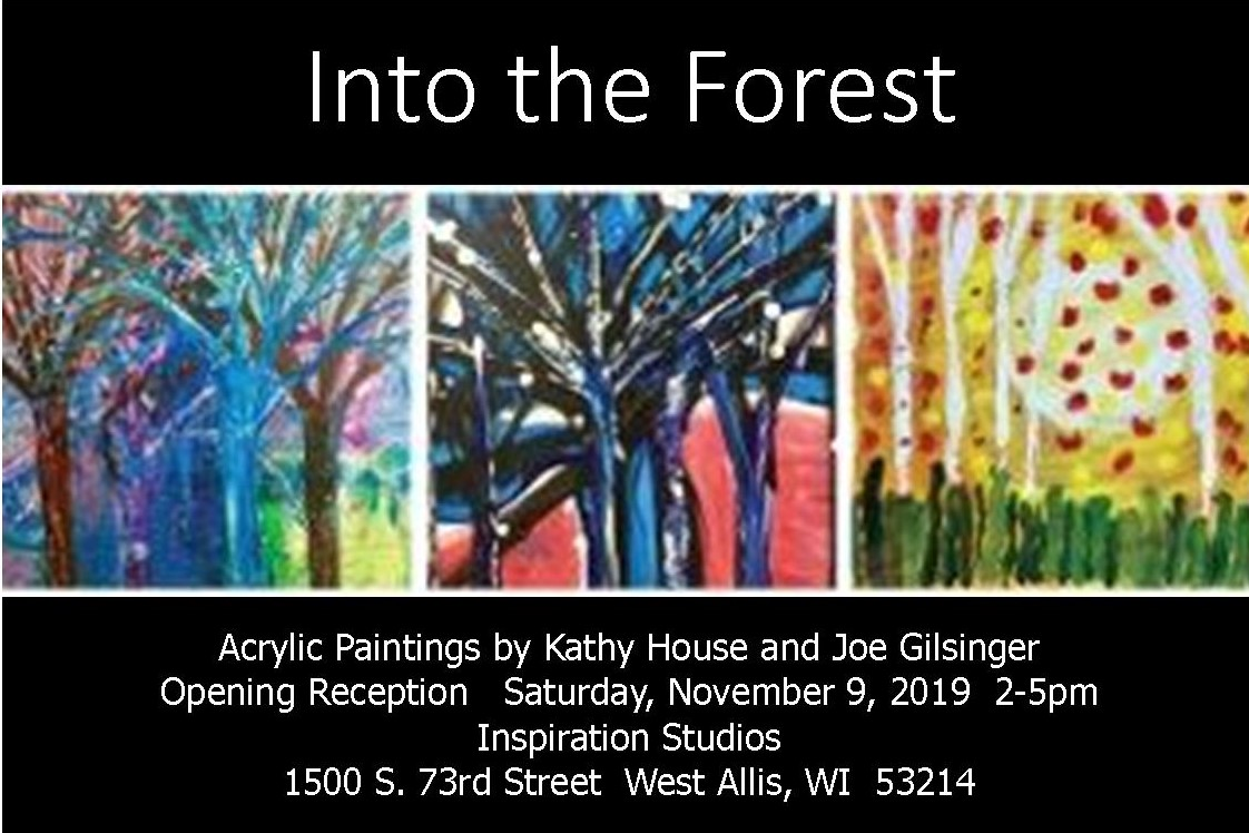 Kathy House to exhibit Into The Forest Original Paintings at Inspiration Studios