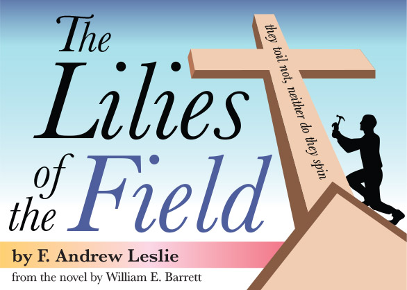 Village Playhouse Presents The Lilies of the Field