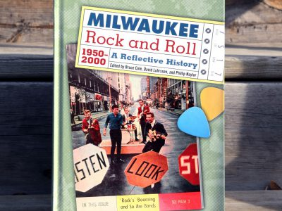 Photo Gallery: Milwaukee Rock and Roll, 1950-2000