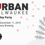 For Members Only: Urban Milwaukee's Holiday Party